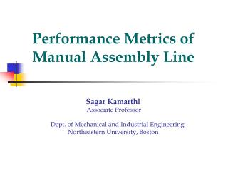 Performance Metrics of Manual Assembly Line