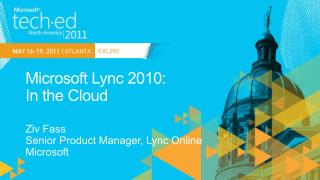 Microsoft Lync 2010:  In the Cloud
