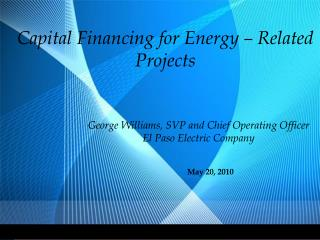 Capital Financing for Energy – Related  Projects