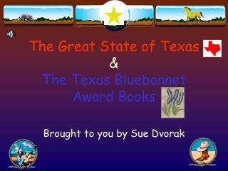 The Great State of Texas & The Texas Bluebonnet Award Books