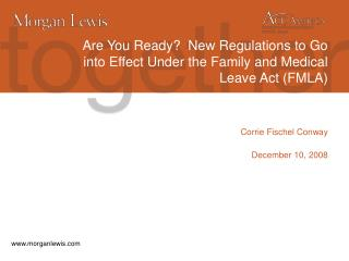 Are You Ready?  New Regulations to Go into Effect Under the Family and Medical Leave Act (FMLA)