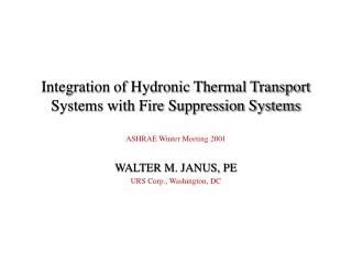 Integration of Hydronic Thermal Transport Systems with Fire Suppression Systems