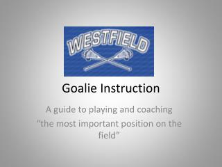 Goalie Instruction