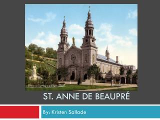 St. Anne de Beaupré