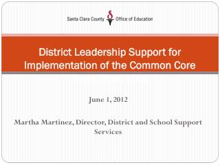 District Leadership Support for Implementation of the Common Core State Standards