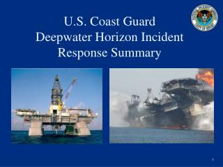 U.S. Coast Guard  Deepwater Horizon Incident Response Summary