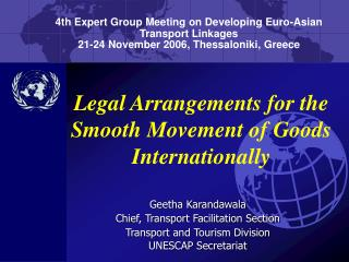 Legal Arrangements for the Smooth Movement of Goods Internationally