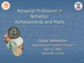 Actuarial Profession in Armenia: Achievements and Plans