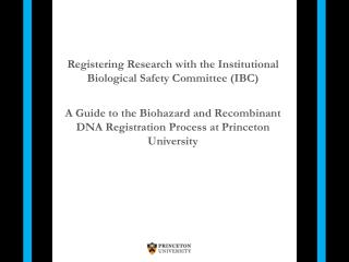 Registering Research with the Institutional Biological Safety Committee (IBC)