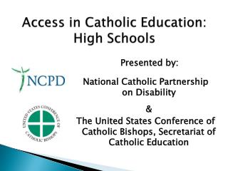 Access in Catholic Education: High Schools