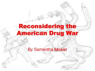 Reconsidering the American Drug War