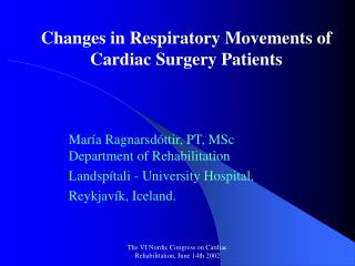 Changes in Respiratory Movements of  Cardiac Surgery Patients