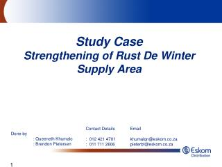 Study Case Strengthening of Rust De Winter Supply Area