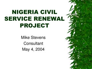NIGERIA CIVIL SERVICE RENEWAL PROJECT