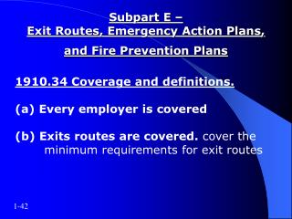 Subpart E –  Exit Routes, Emergency Action Plans, and Fire Prevention Plans