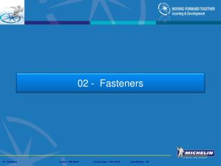 02 -  Fasteners
