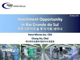 Investment Opportunity in Rio Grande do Sul 히우그란지두술 투자기회 세미나