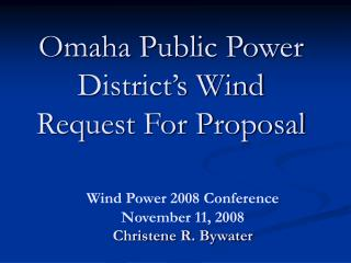 Omaha Public Power District's Wind Request For Proposal