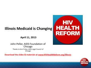 Illinois Medicaid is  Changing April 11,  2013