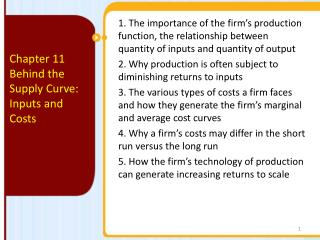 Chapter 11 Behind  the Supply Curve: Inputs and Costs