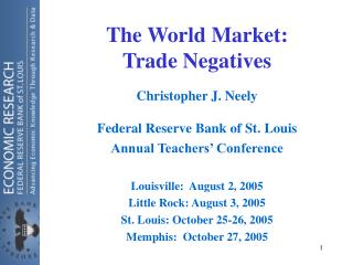 The World Market:  Trade Negatives