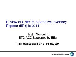 Review of UNECE Informative Inventory Reports (IIRs) in 2011