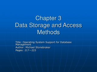 Chapter 3 Data Storage and Access Methods