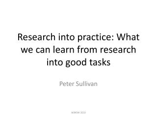 Research into practice: What we can learn from research into good tasks