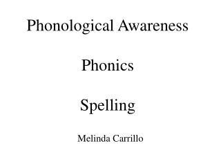 Phonological Awareness Phonics Spelling