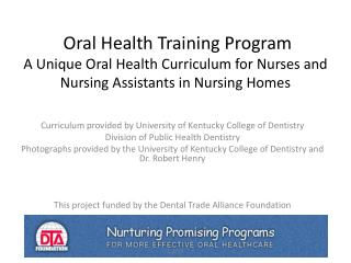 Curriculum provided by University of Kentucky College of Dentistry