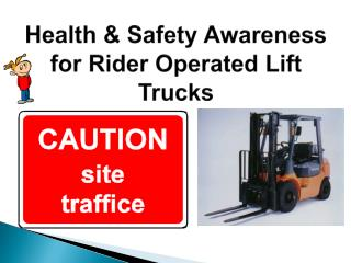 Health & Safety Awareness for Rider Operated Lift Trucks