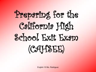 Preparing for the California High School Exit Exam (CAHSEE)