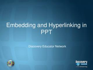 Embedding and Hyperlinking in PPT