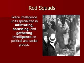 Red Squads