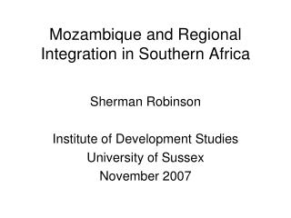 Mozambique and Regional Integration in Southern Africa