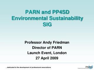 PARN and PP4SD Environmental  Sustainability SIG
