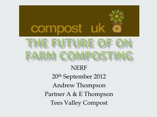 The future of on farm composting