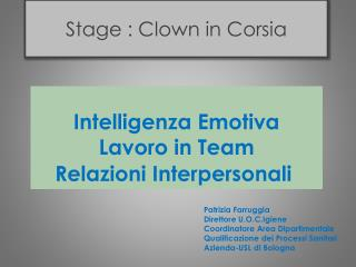 Stage : Clown in Corsia
