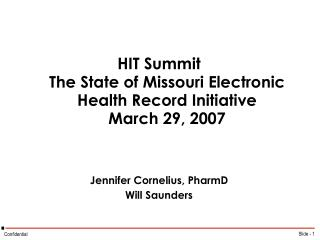 HIT Summit  The State of Missouri Electronic Health Record Initiative March 29, 2007