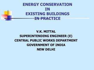 ENERGY CONSERVATION  IN  EXISTING BUILDINGS   IN PRACTICE