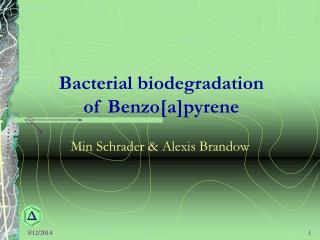 Bacterial biodegradation of Benzo[a]pyrene