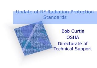 Update of RF Radiation Protection Standards