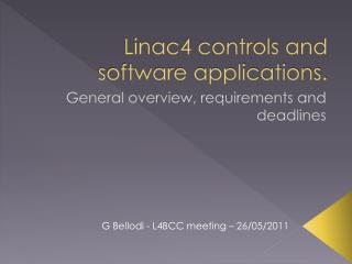 Linac4 controls and software applications.