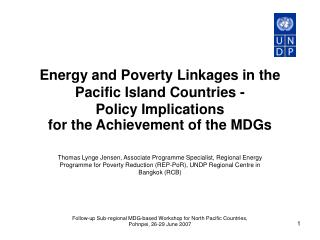 Energy and Poverty Linkages in the Pacific Island Countries -   Policy Implications  for the Achievement of the MDGs