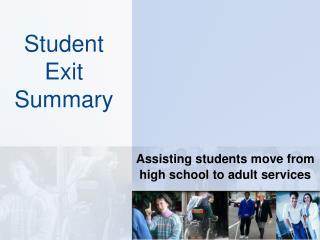 Student Exit Summary