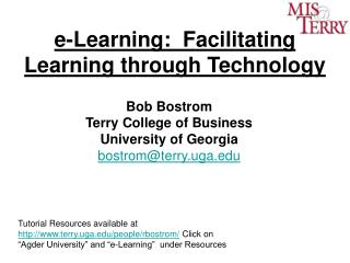 e-Learning:  Facilitating Learning through Technology