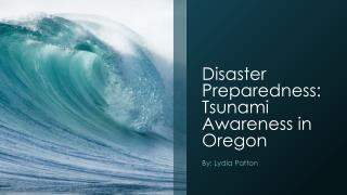 Disaster Preparedness: Tsunami Awareness in Oregon