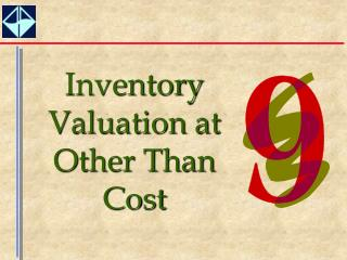Inventory Valuation at Other Than Cost