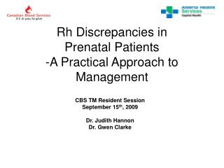 Rh Discrepancies in  Prenatal Patients -A Practical Approach to Management