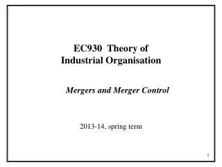EC930  Theory of Industrial Organisation